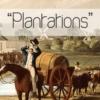 PlantationsA