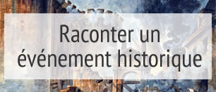 comp raconterévénement hist